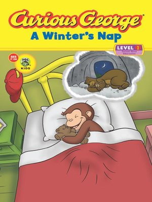 cover image of Curious George a Winter's Nap (CGTV Read-aloud)