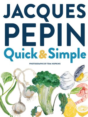 Jacques Pépin Quick + Simple
