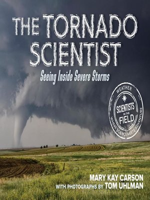cover image of The Tornado Scientist