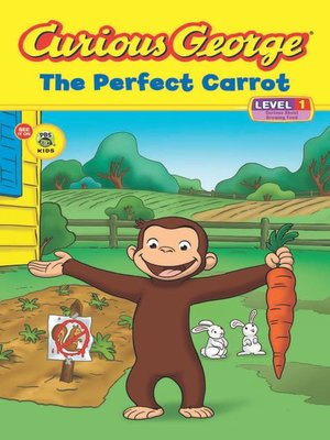 cover image of Curious George the Perfect Carrot (CGTV Read-aloud)