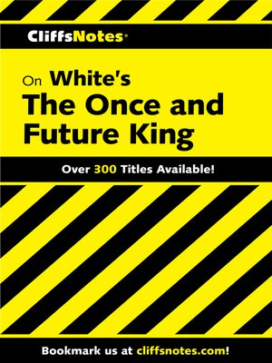 cover image of CliffsNotes on White's the Once and Future King