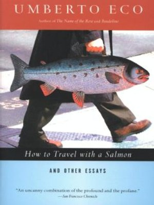 cover image of How to Travel with a Salmon & Other Essays