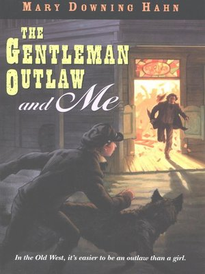cover image of The Gentleman Outlaw and Me-Eli