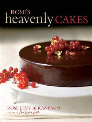 cover image of Rose's Heavenly Cakes