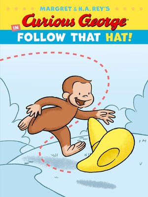 cover image of Curious George in Follow That Hat!