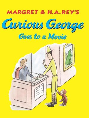 cover image of Curious George Goes to a Movie (Read-aloud)