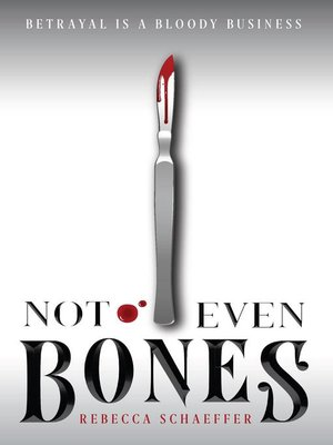 cover image of Not Even Bones