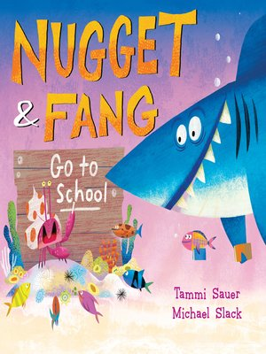 cover image of Nugget and Fang Go to School