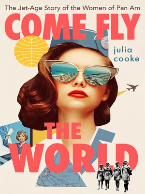 cover image of Come Fly the World