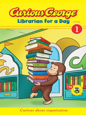 cover image of Curious George Librarian for a Day (CGTV Early Reader)