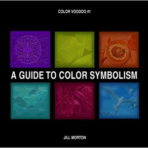 A Guide to Color Symbolism by Jill Morton · OverDrive