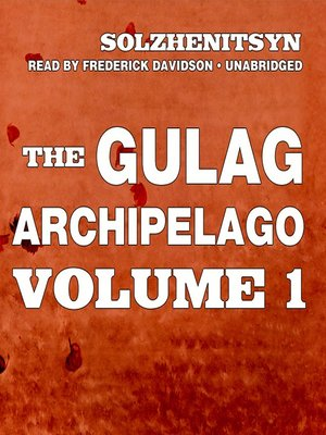 cover image of The Gulag Archipelago, Volume I