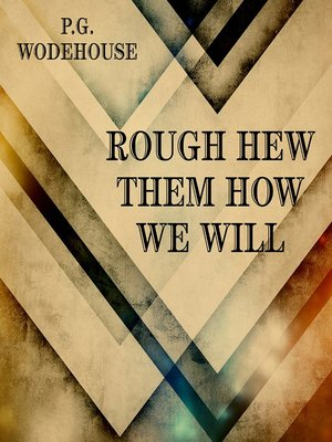 cover image of Rough-Hew Them How We Will