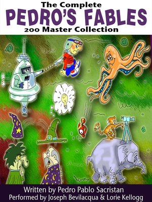 cover image of The Complete Pedro's 200 Fables Master Collection