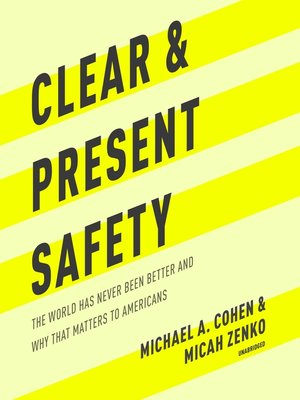 cover image of Clear and Present Safety