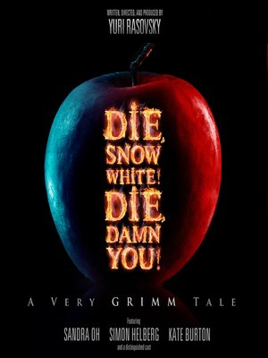 Armin shimerman overdrive rakuten overdrive ebooks cover image of die snow white die damn you fandeluxe Epub