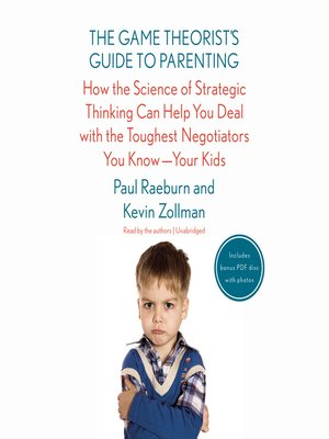 cover image of The Game Theorist's Guide to Parenting