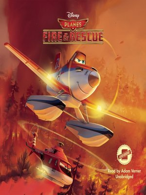 cover image of Planes: Fire & Rescue