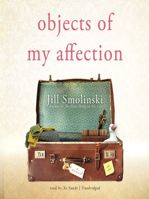 cover image of Objects of My Affection