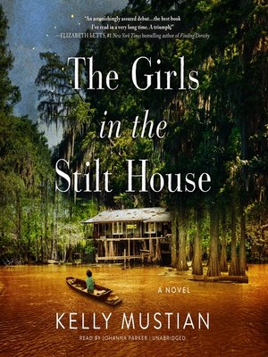 cover image of The Girls in the Stilt House