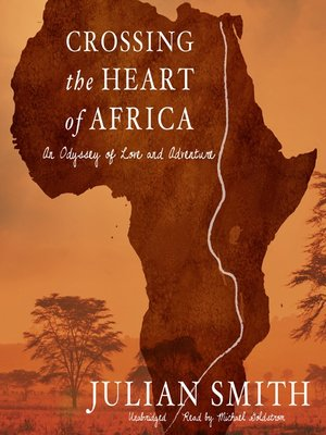 cover image of Crossing the Heart of Africa