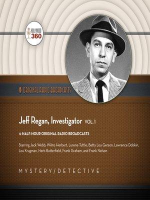 cover image of Jeff Regan, Investigator, Volume 1