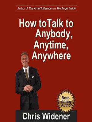 cover image of How to Talk to Anybody, Anytime, Anywhere