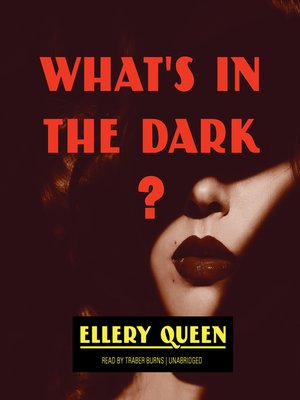 cover image of What's in the Dark?