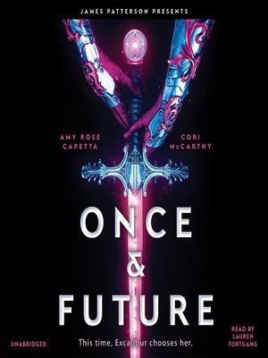Once & Future by Amy Rose Capetta · OverDrive (Rakuten
