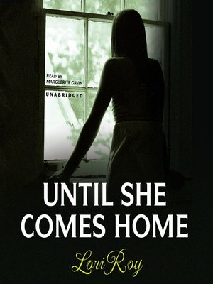 cover image of Until She Comes Home