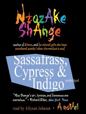 cover image of Sassafrass, Cypress & Indigo