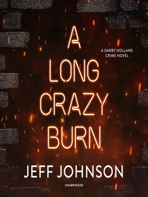 cover image of A Long Crazy Burn