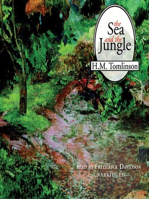 cover image of The Sea and the Jungle