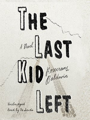 cover image of The Last Kid Left