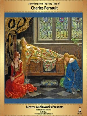 cover image of Selections from the Fairy Tales of Charles Perrault