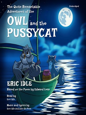 cover image of The Quite Remarkable Adventures of the Owl and the Pussycat