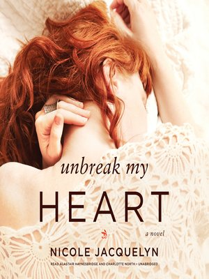 cover image of Unbreak My Heart