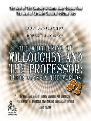 cover image of The Whithering of Willoughby and the Professor: Their Ways in the Worlds, Volume 2