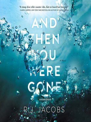 cover image of And Then You Were Gone