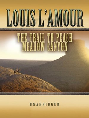 cover image of The Trail to Peach Meadow Canyon