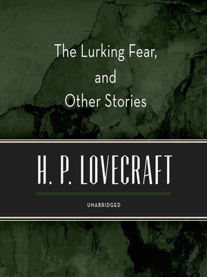 cover image of The Lurking Fear, and Other Stories