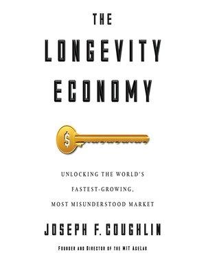 cover image of The Longevity Economy