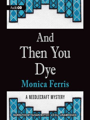 cover image of And Then You Dye