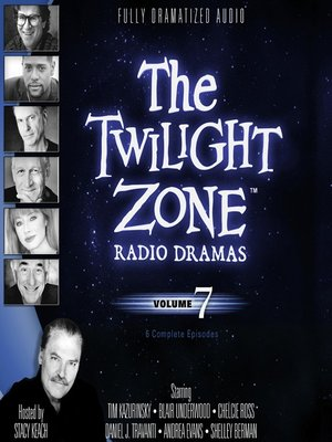cover image of The Twilight Zone Radio Dramas, Volume 7