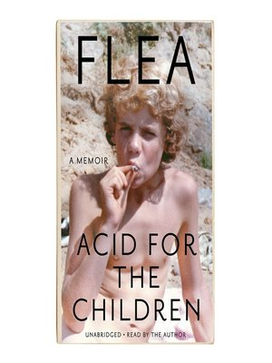 cover image of Acid for the Children