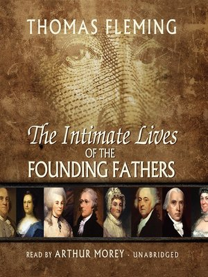 cover image of The Intimate Lives of the Founding Fathers