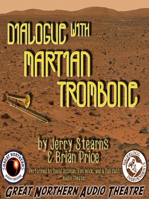 cover image of Dialogue with Martian Trombone
