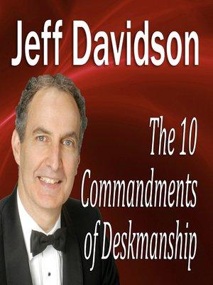 cover image of The 10 Commandments of Deskmanship