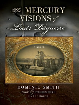 cover image of The Mercury Visions of Louis Daguerre