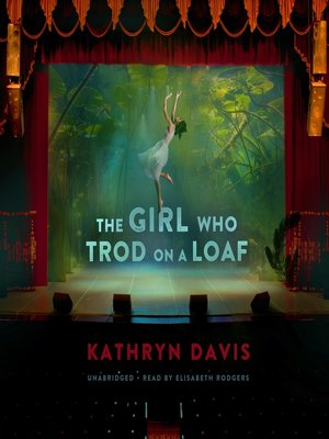 cover image of The Girl Who Trod on a Loaf
